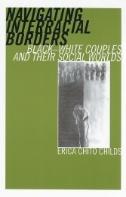 Cover: Navigating Interracial Borders