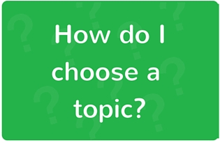 Image: How do I choose a topic?
