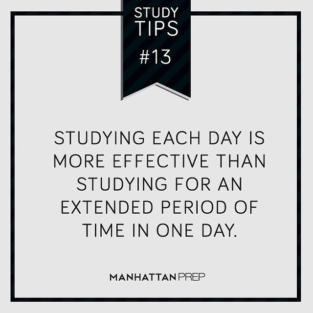 Study tip: Studying each day is more effective than studying for an extended period of time in one day.