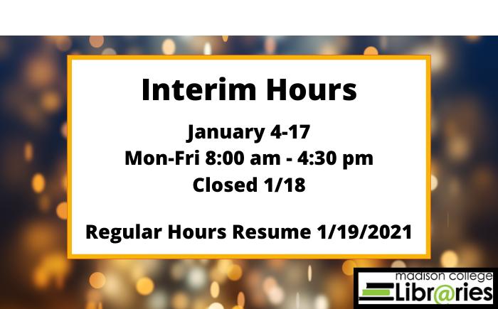 Interim Hours Monday-Friday 8:00-4:30