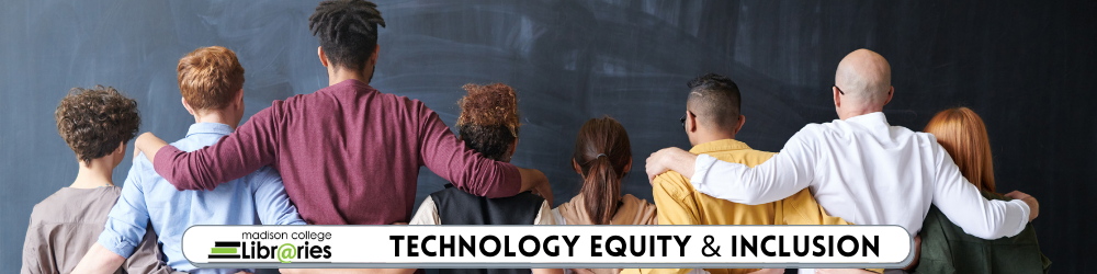 Technology equity & inclusion
