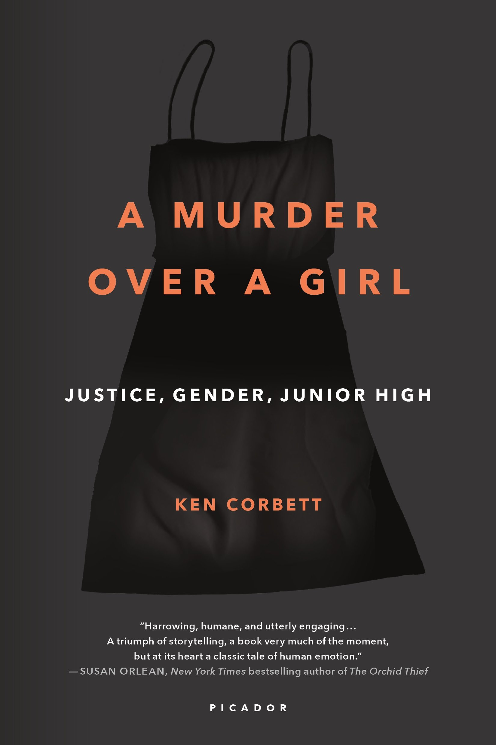 A Murder Over a Girl by Ken Corbett