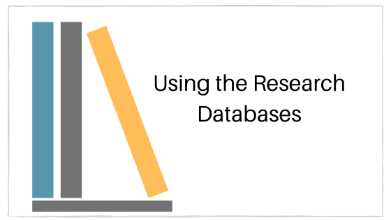 Link:  Using the Research Databases