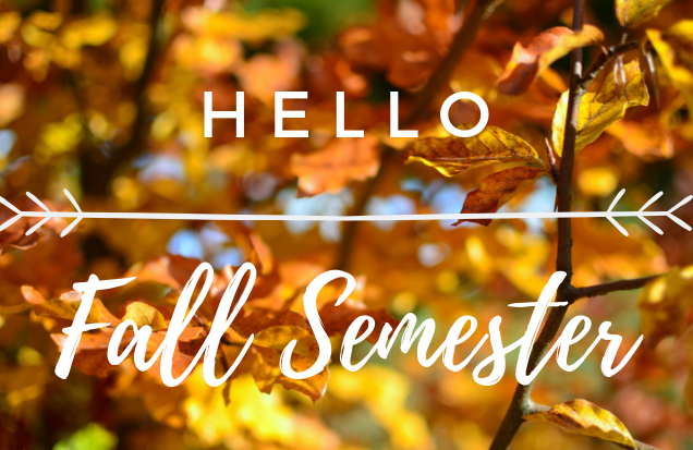 Image Hello Fall Semester.  Link to Community Resouce Guide