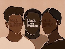 Drawn outlines of three black people from shoulders up, with words where their facial features would be. The words are (with one phrase per face, and from left to right): 'black children matter.', black lives matter.', 'black futures matter.'