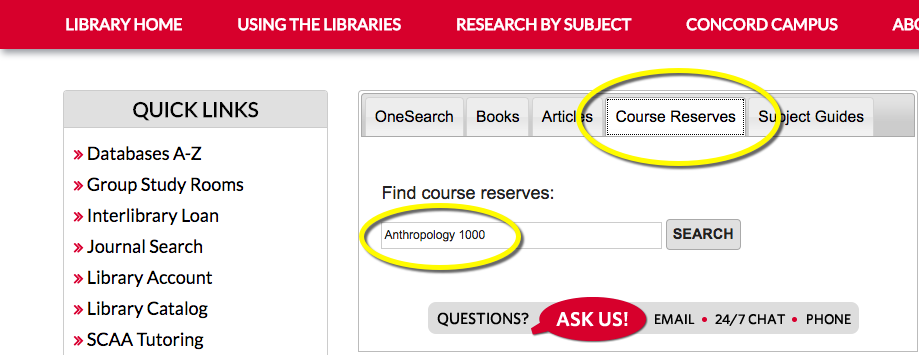 "Screenshot of library home page, selecting the ""Course Reserves"" tab, with the text ""Anthropology 1000"" typed in to the search box"