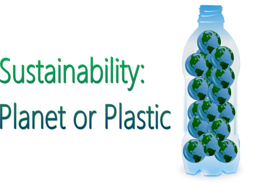 Sustainability: Planet or plastic