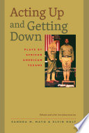 Acting Up and Getting Down: Plays by African American Texans