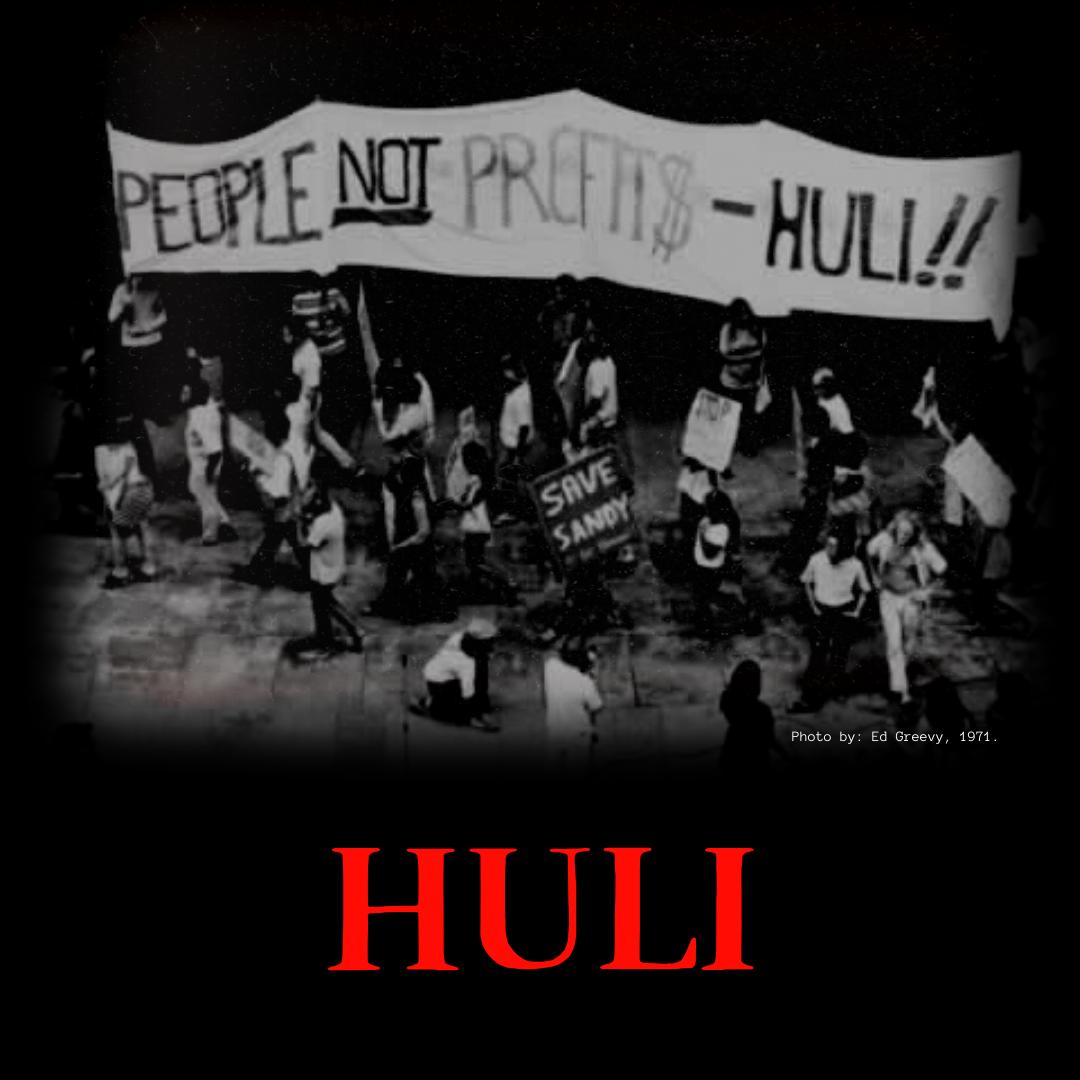 People, Not Profits - Huli! Photo by Ed Greevey 1971.