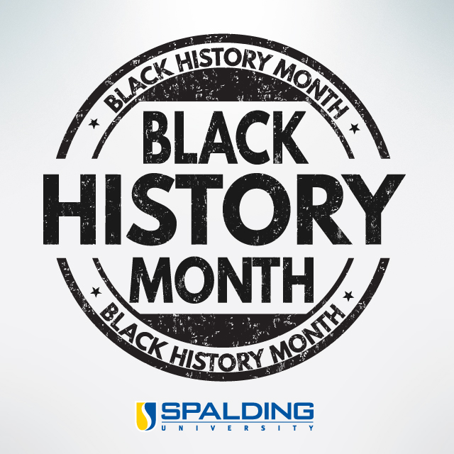 Black History Month at Spalding University