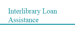 Interlibrary Loan Assistance