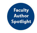 Faculty Author Spotlight