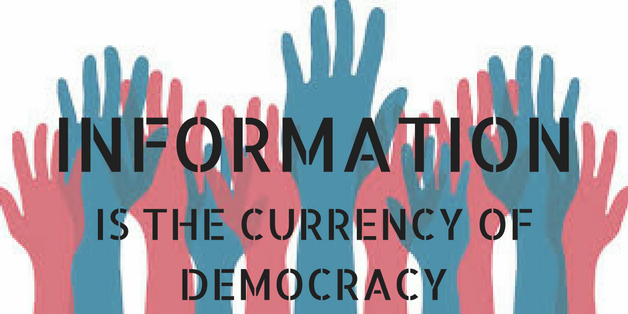 information is the currency of democracy