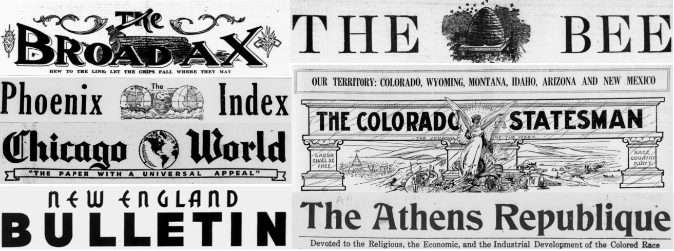 Historical Newspapers of the Black Press - Covers include The Broadax, The Bee, The Phoenix Index, The Colorado Statesman, Chicago World, New England Bulletin, and The Athens Republique