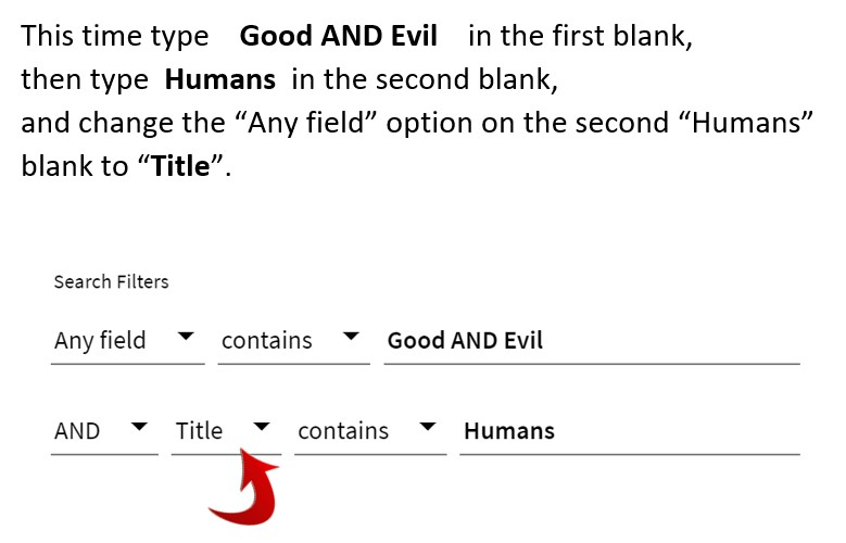"""This time type    Good AND Evil    in the first blank, then type  Humans  in the second blank, and change the """"Any field"""" option on the second """"Humans"""" blank to """"Title""""."""