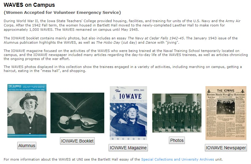 WAVES on Campus website and portal to the UNI Rod Library Digital Collections for the Women Accepted for Volunteer Emergency Service program that was based on the Iowa State Teacher's College from 1942 to 1945.