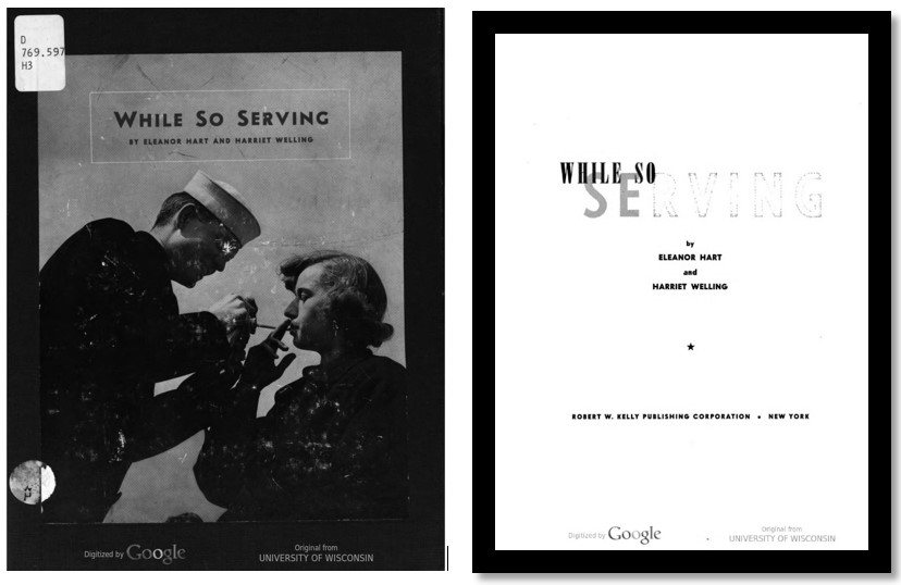 "Hart, Eleanor., Welling, Harriet. (1947). ""While So Serving."" New York: R.W. Kelly Pub. Corp. Retrieved from HathiTrust.  - Picture book (brochure) dedicated to and documenting some of the 86,000 women who served as WAVES in the U.S. Navy."