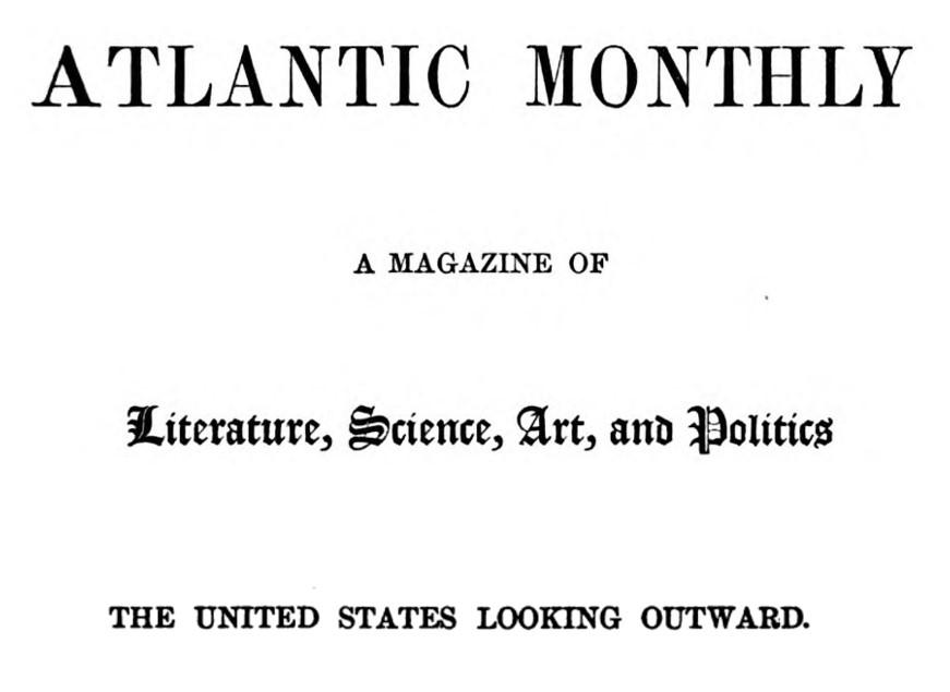 Atlantic Monthly 1857-1924
