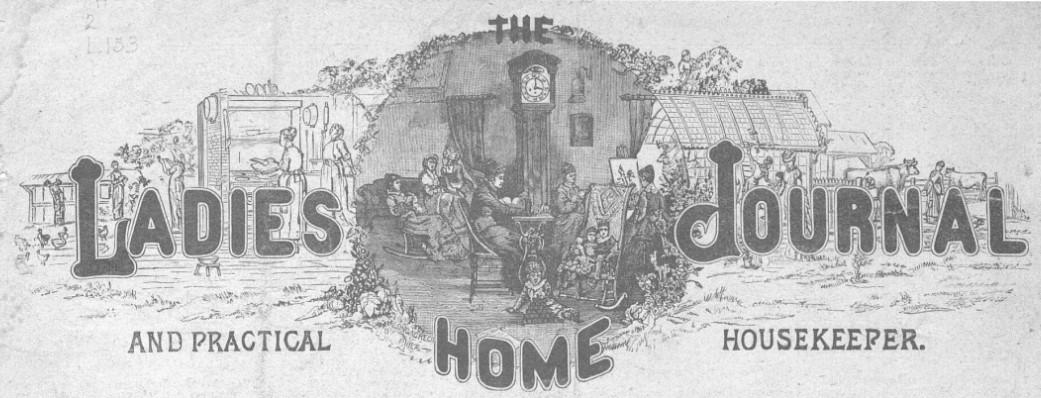 Ladies' Home Journal 1889-1924