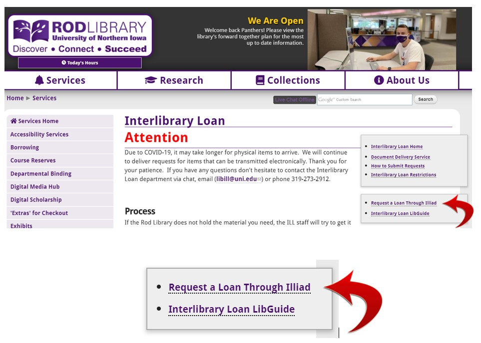 Requesting materials through interlibrary loan from UNI Rod Library. The interlibrary loan website and the link to request materials via interlibrary loan.