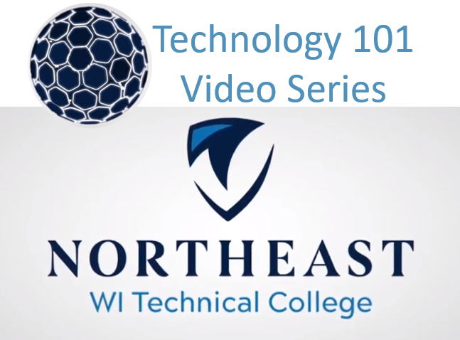 Technology 101 Video Series from Northeast Wisconsin Technical College
