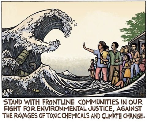 "Picture of community trying to hold back wave of polluted water with text at bottom: ""Stand with frontline communities in the fight for environmental justice, against the ravages of toxic chemicals and climate change"""