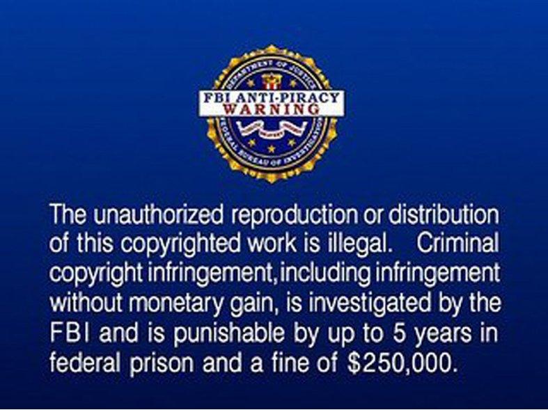 FBI Anti- Piracy Warning