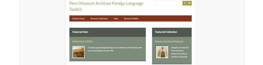 Penn Museum Archives Foreign Language Toolkit - A Penn Museum Omeka Project