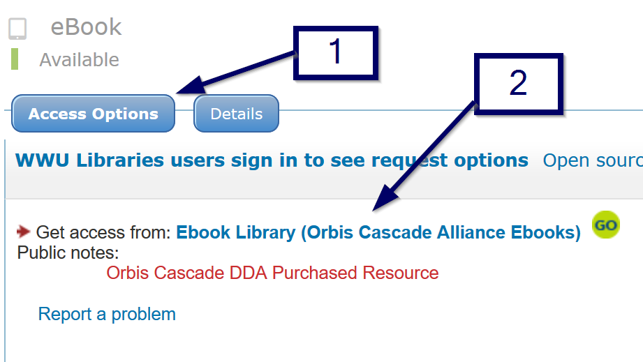 "Images shows accessing ebooks in OneSearch by clicking ""Access Options"" button then following the link that appears to access the book. The example link text in this case is ""Ebook Library (Orbis Cascade Alliance Ebooks)"""