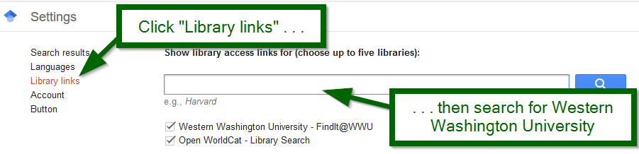 "Shows clicking on ""Library links"" and then checking the box for ""Western Washington University - FindIt@WWU"""