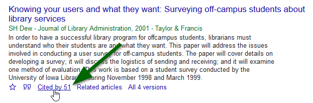 "This screenshot highlights where to locate the ""Cited by"" link. Please note that these links include the number of sources citing the article too. In this example, the text reads ""Cited by 51."" Following the link will take us to a page where we can see a list of those articles and search within them."