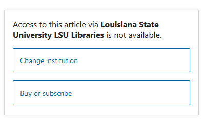 Access to this article via Louisiana State University LSU Libraries is not available.