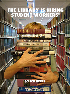 image of student carrying books caption reads the library is hiring student workers click here