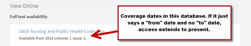 """Screenshot of Coverage Dates in Get It @ Fisher. If a coverage statement just says a """"from"""" and no """"to"""" date, coverage extends to present."""
