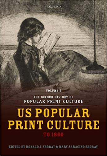 U.S. Popular Print Culture to 1860