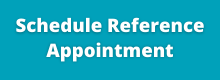 Schedule a Reference Appointment