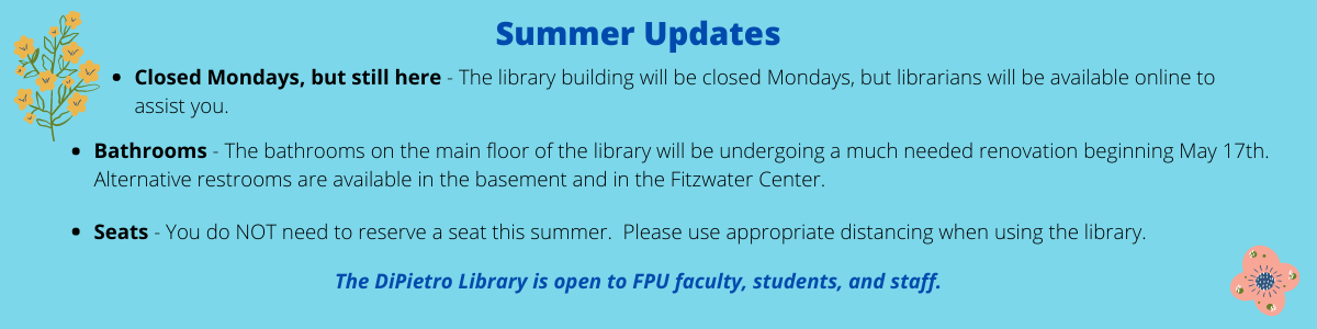 Summer Update Graphic. Building closed Mondays, librarians available online. Bathrooms undergoing renovation beginning May17th. Alternatives available in the basement and Fitzwater Center. Seat reservations not required.