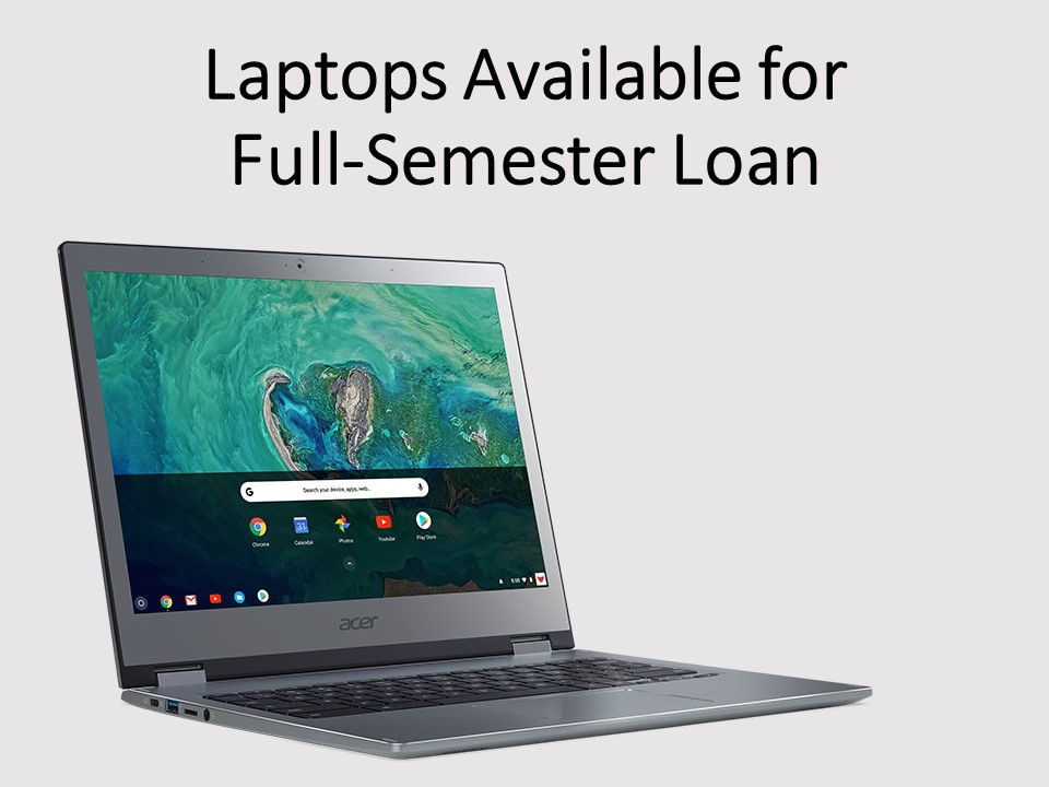 Laptops available for loan announcement