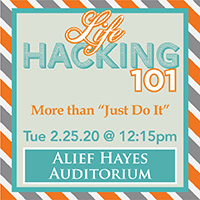 AH- Life Hacking: It is More to it than Just Do It