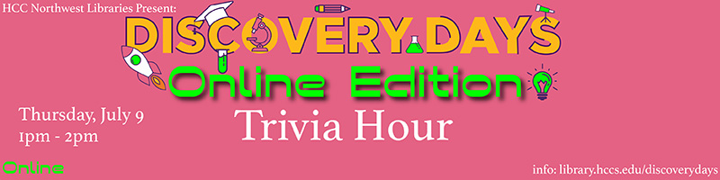 Click banner to register for Discovery Days Trivia!