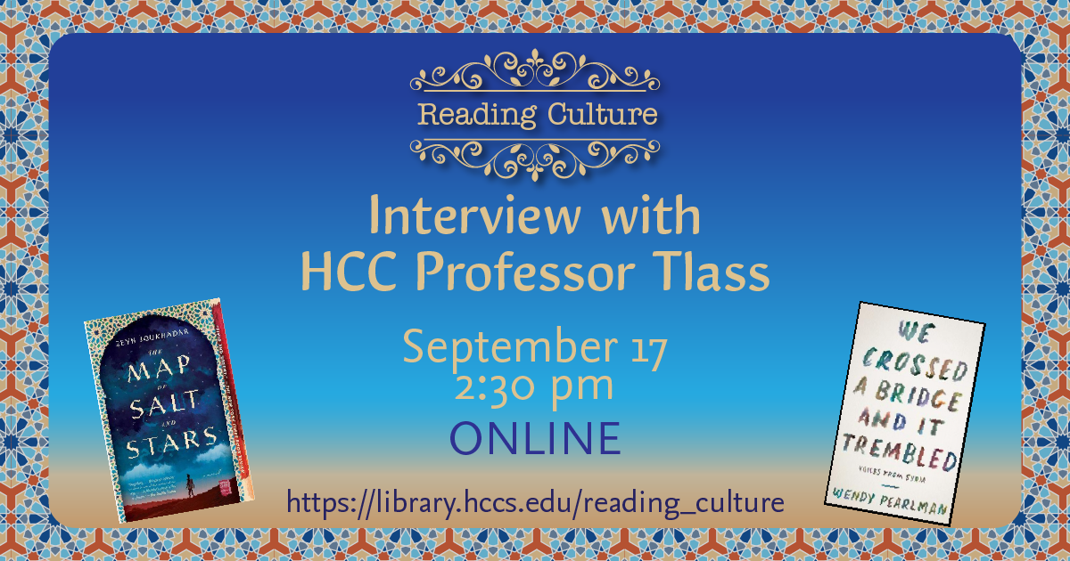 RC: Interview with HCC Professor Tlass
