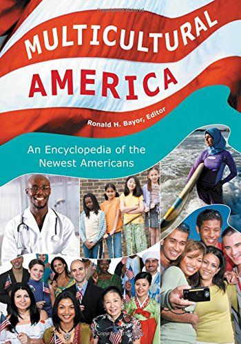 Multicultural America : an encyclopedia
