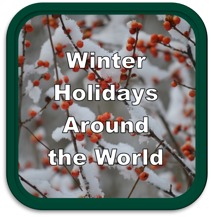 Winter Holidays Around the World Library Guide