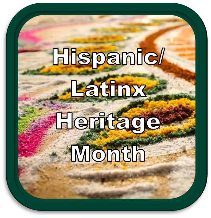 Hispanic/ Latinx Heritage Month Library Guide