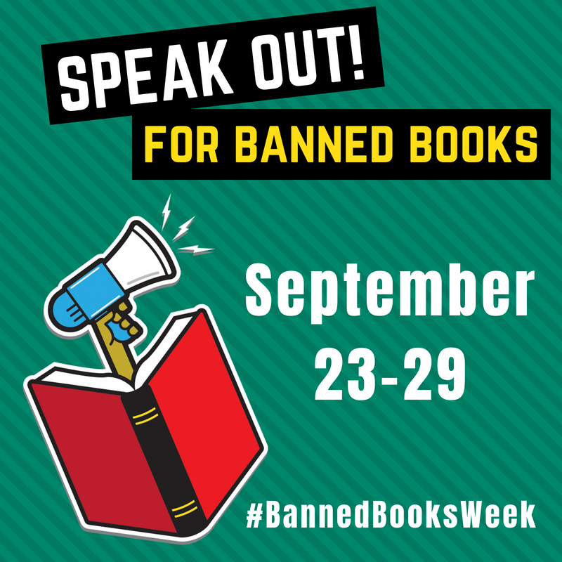 Speak Out for Banned Books! September 23-29