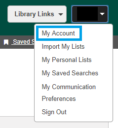 "Once logged in, select the box at the top right that shows your name. Select ""My Account."""
