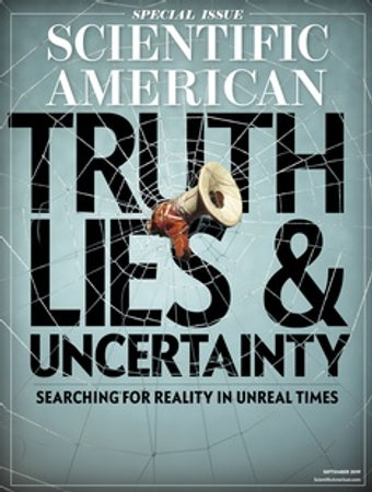 Cover of the September 2019 Scientific American focusing on Truth, Lies, and Uncertainity