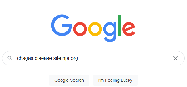 """Screenshot of google search box with """"chagas disease site:npr.org"""" written in the search box."""