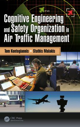 Cognitive Engineering and Safety Organization in Air Traffic Management