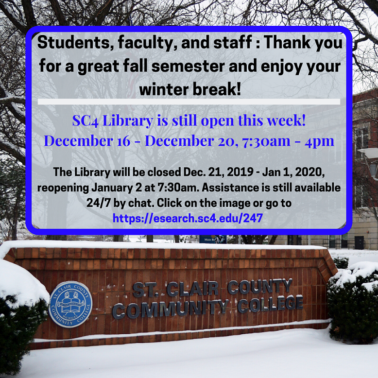 thank you for a great fall semester- enjoy winter break- library is open dec. 16-dec.20